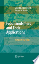 Food Emulsifiers And Their Applications book