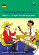German Speaking Activities KS3  Fun Ways to Get KS3 Pupils to Talk to Each Other in German