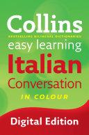 Easy Learning Italian Conversation (Collins Easy Learning Italian)