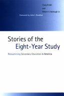 Stories of the Eight Year Study Educational Experiments Of The Twentieth Century