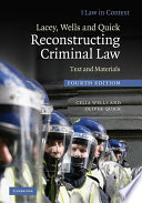 Lacey  Wells and Quick Reconstructing Criminal Law