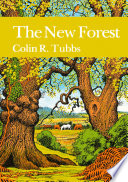 The New Forest  Collins New Naturalist Library  Book 73
