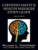 Certified Safety   Health Manager Study Guide First Edition