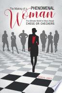 The Making of a Phenomenal Woman