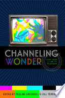 Channeling Wonder
