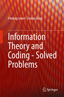 Information Theory and Coding - Solved Problems Theory And Error Control Coding