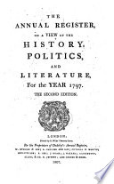 The New Annual Register  Or General Repository of History  Politics  Arts  Sciences and Literature