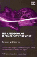 The Handbook of Technology Foresight: Concepts and Practice