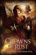 Crowns of Rust