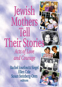 Jewish Mothers Tell Their Stories Book