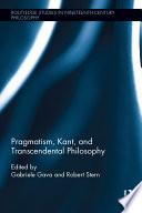 Pragmatism  Kant  and Transcendental Philosophy