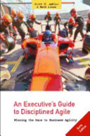 An Executive s Guide to Disciplined Agile
