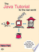 The Java Tutorial For The Real World
