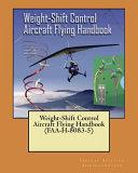 Weight shift Control Aircraft Flying Handbook Faa h 8083 5