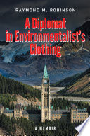A Diplomat In Environmentalist S Clothing