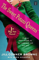 The Sweet Potato Queens First Big Ass Novel
