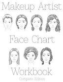 Makeup Artist Face Chart Workbook Complete Edition