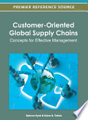 Customer Oriented Global Supply Chains  Concepts for Effective Management