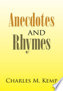 Anecdotes and Rhymes