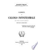 Elementi di calcolo infinitesimale con numerosi applicazioni geometriche