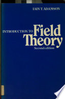 Introduction To Field Theory book
