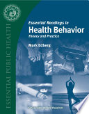 Essential Readings In Health Behavior Theory And Practice
