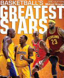 Basketball's Greatest Stars : stars, their performances and personalities, which excite fans...