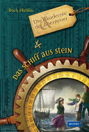 Best Die Akademie der Abenteuer - Das Schiff aus Stein