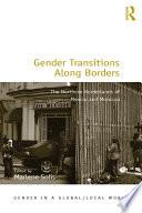 Gender Transitions Along Borders