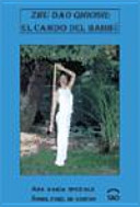 Zhu dao oigong : el camino del bambú