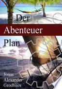 Best Der Abenteuer Plan