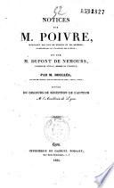 Notices sur M. Poivre, intendant des îles de France et de Bourbon, correspondant de l'Académie des sciences, et sur M. Dupont de Nemours, conseiller d'état, membre de l'Institut