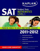 Kaplan SAT Subject Test Mathematics Level 1 2011 2012