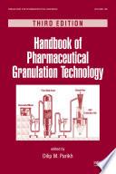 Handbook of Pharmaceutical Granulation Technology  Third Edition