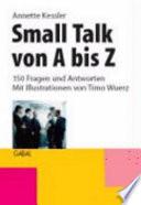 Small Talk von A bis Z