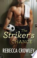 The Striker s Chance