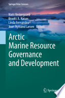 Arctic Marine Resource Governance and Development