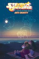 Steven Universe Original Graphic Novel  Anti Gravity