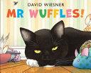 Ebook Mr Wuffles! Epub David Wiesner Apps Read Mobile