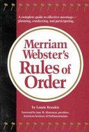 Merriam Webster s Rules of Order