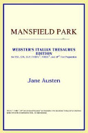 Mansfield Park  Webster s Italian Thesaurus Edition