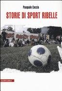 Storie di sport ribelle