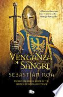 Venganza De Sangre : fuerza narrativa extraordinarios. en los días finales...
