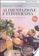 Alimentazione e fitoterapia  Metodologia ed esperienze cliniche