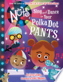 The Nuts  Sing and Dance in Your Polka Dot Pants