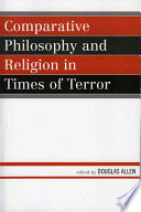 Comparative Philosophy And Religion In Times Of Terror book