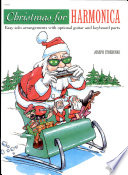 Christmas For Harmonica Easy Solo Arrangements With Optical Guitar And Keyboard Parts