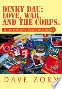 Dinky Dau  Love  War  and the Corps