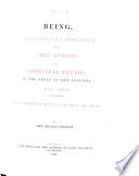 Being Analytically Described In Its Chief Respects And Principal Truths In The Order Of This Analysis Fully Stated With A Detail Of Man S Spiritual Nature And Chief Relations