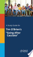 A study guide for Tim O Brien s  Going After Cacciato
